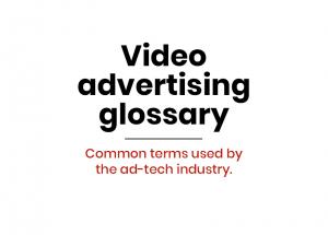 video advertising glossary
