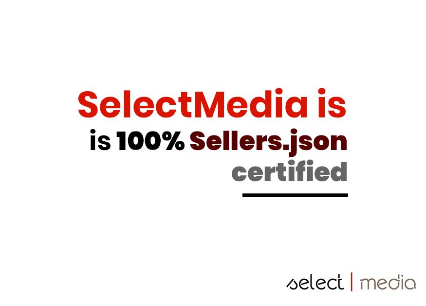 Selectmedia is 100% Sellers.json certified