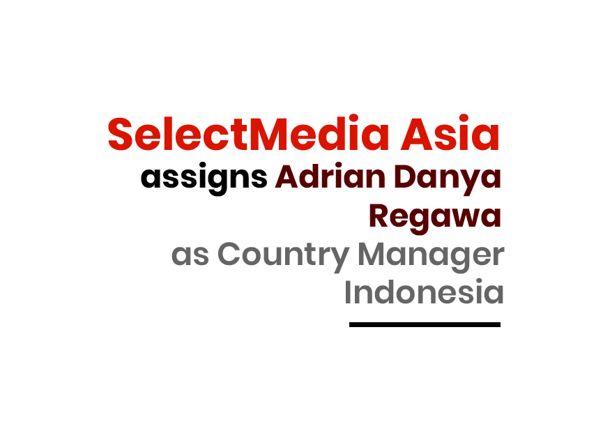 SelectMedia assigns Adrian Danya Regawa as Country Manager Indonesia